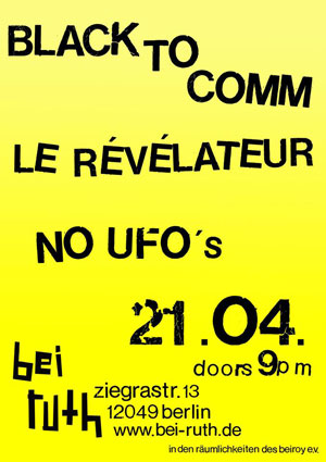 Black To Comm, Le R�v�lateur, No UFO's, Berlin